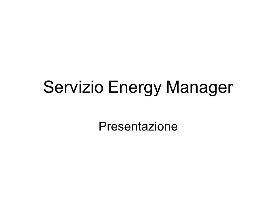 Servizio Energy Manager Presentazione