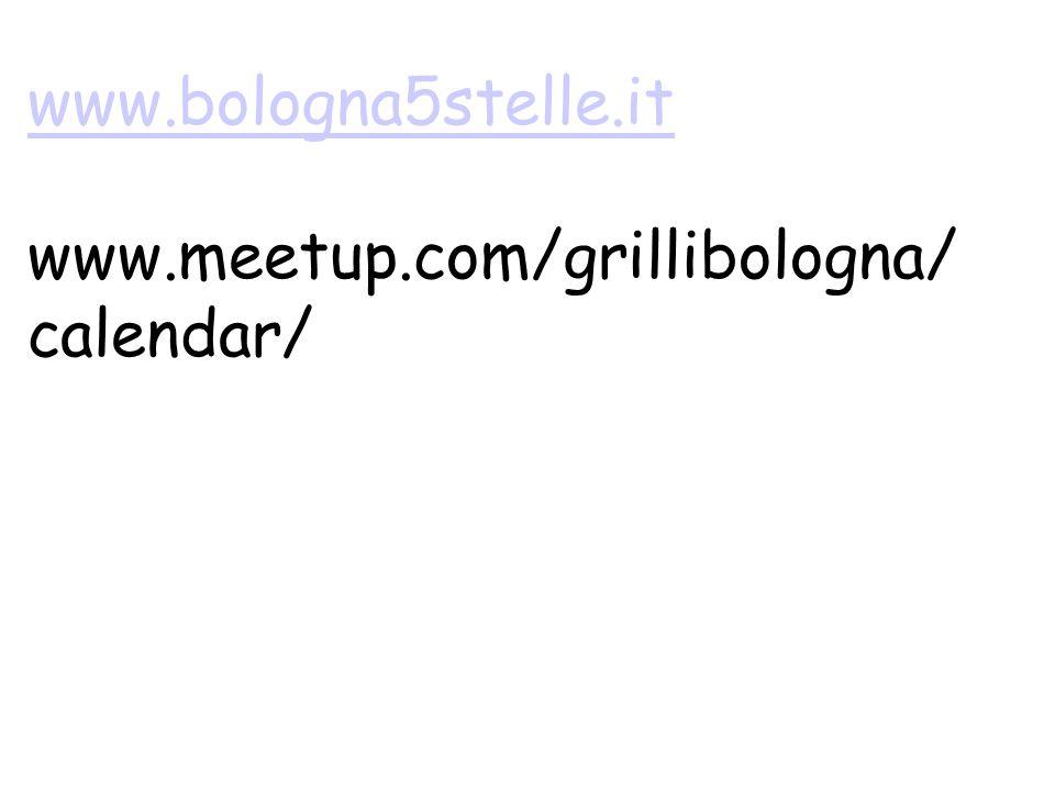 www.bologna5stelle.it www.bologna5stelle.it www.meetup.com/grillibologna/ calendar/