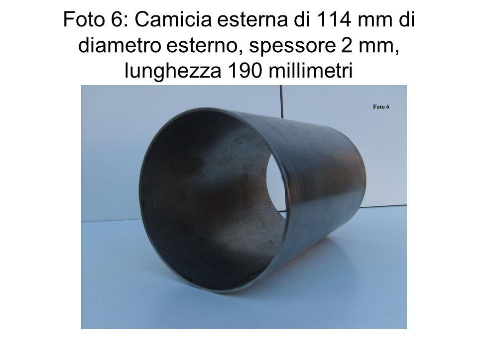 Foto 6: Camicia esterna di 114 mm di diametro esterno, spessore 2 mm, lunghezza 190 millimetri