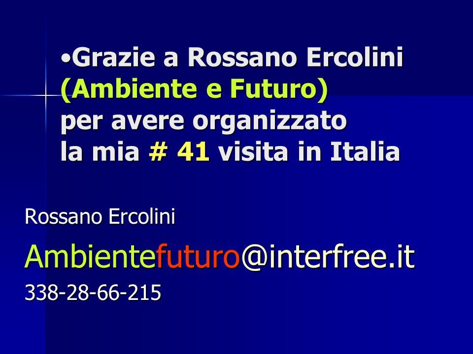 Grazie a Rossano Ercolini (Ambiente e Futuro) per avere organizzato la mia # 41 visita in ItaliaGrazie a Rossano Ercolini (Ambiente e Futuro) per aver
