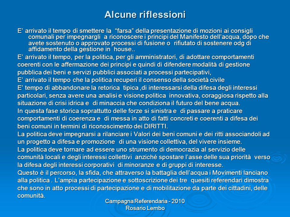 Campagna Referendaria - 2010 Rosario Lembo Alcune riflessioni E arrivato il tempo di smettere la farsa della presentazione di mozioni ai consigli comu