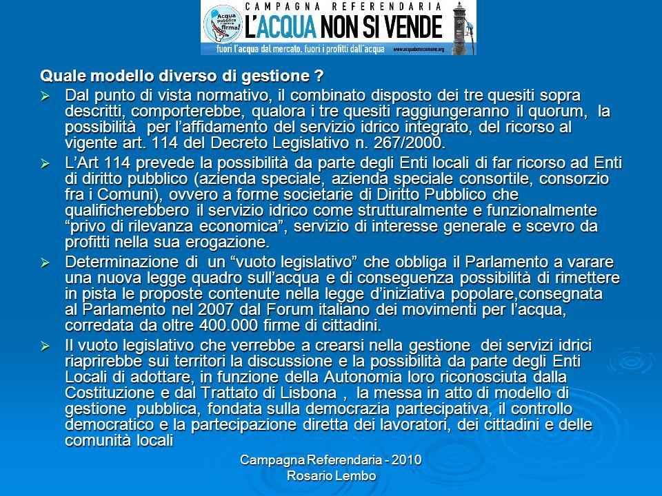Campagna Referendaria - 2010 Rosario Lembo Quale modello diverso di gestione .