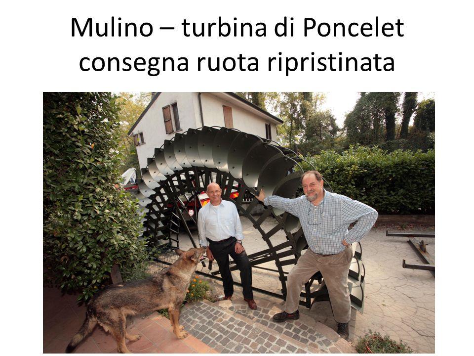 Mulino – turbina di Poncelet consegna ruota ripristinata
