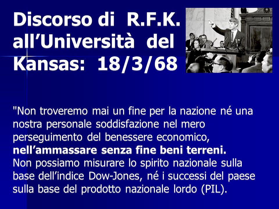 Discorso di R.F.K. allUniversità del Kansas: 18/3/68