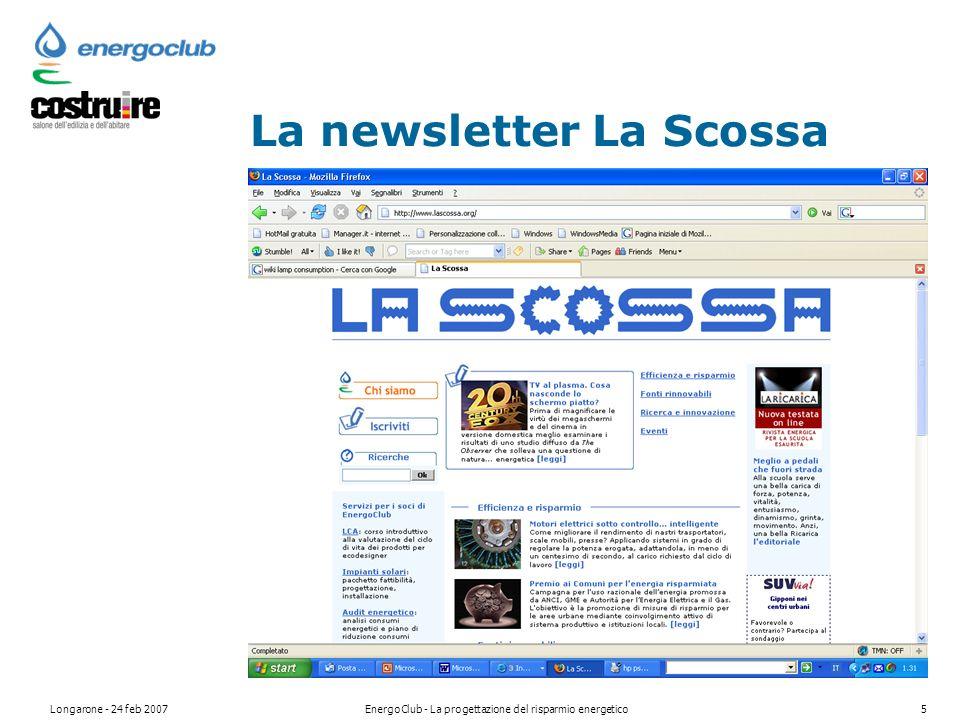 Longarone - 24 feb 2007EnergoClub - La progettazione del risparmio energetico5 La newsletter La Scossa