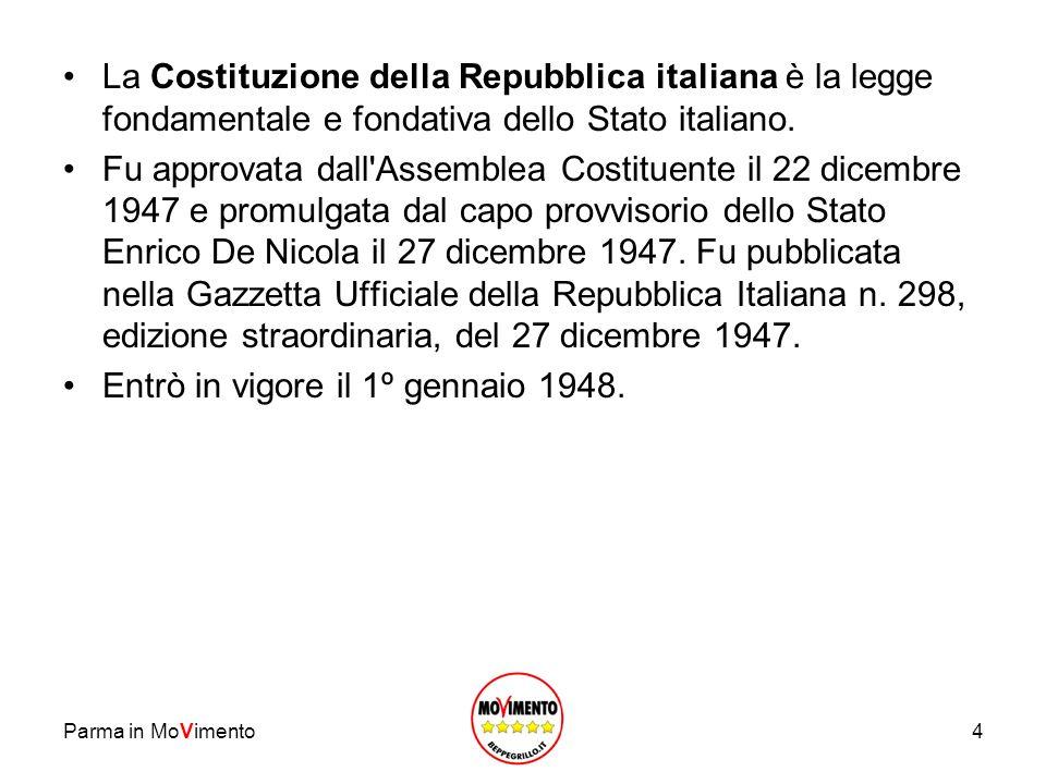 La Costituzione della Repubblica italiana è la legge fondamentale e fondativa dello Stato italiano. Fu approvata dall'Assemblea Costituente il 22 dice