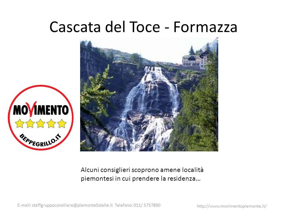 E-mail: staffgruppoconsiliare@piemonte5stelle.it Telefono: 011/ 5757890 http://www.movimentopiemonte.it/ Cascata del Toce - Formazza Alcuni consiglier