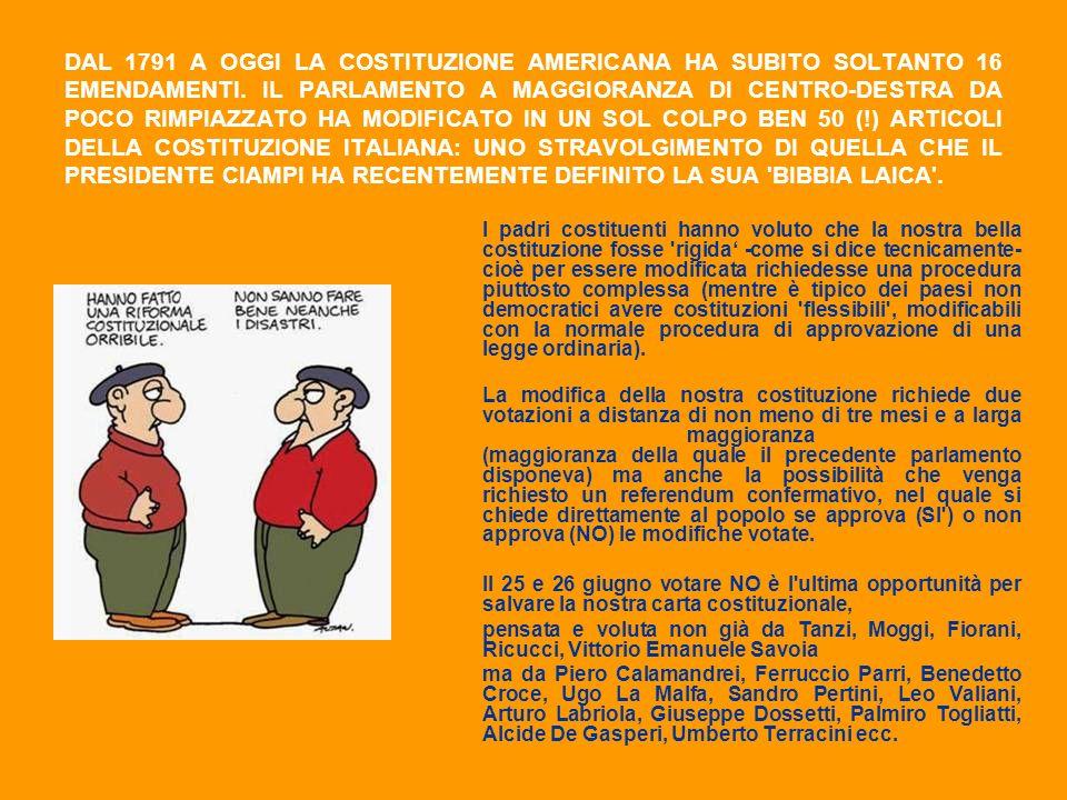 DAL 1791 A OGGI LA COSTITUZIONE AMERICANA HA SUBITO SOLTANTO 16 EMENDAMENTI. IL PARLAMENTO A MAGGIORANZA DI CENTRO-DESTRA DA POCO RIMPIAZZATO HA MODIF