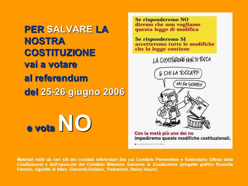 Materiali tratti da vari siti dei comitati referendari (tra cui Comitato Piemontese e Valdostano Difesa della Costituzione) e dallopuscolo del Comitat