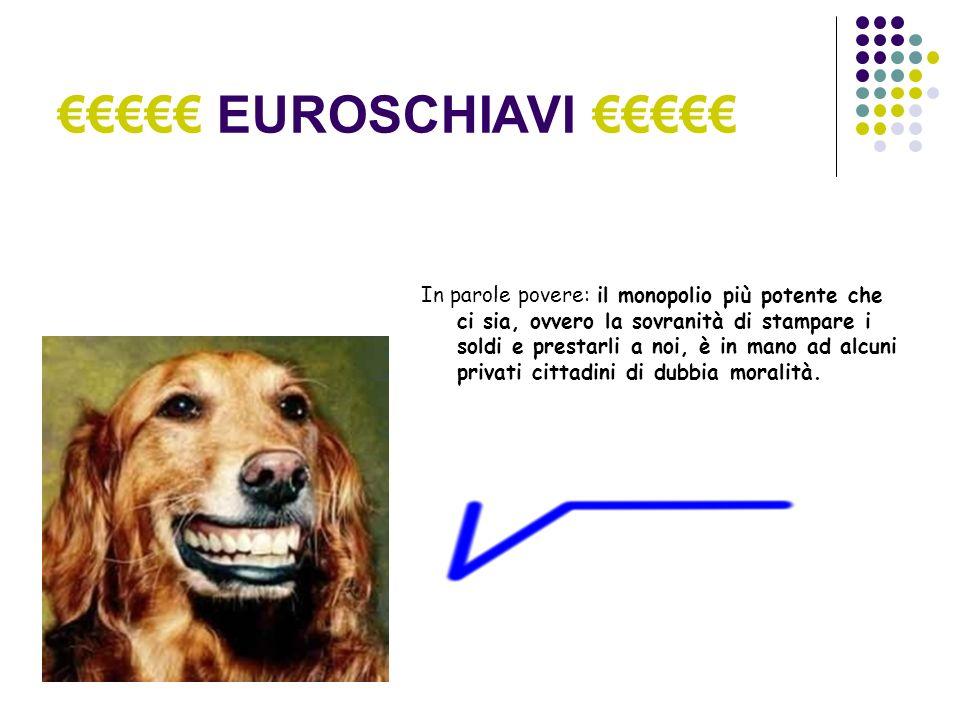 EUROSCHIAVI Questo è il Principe dei problemi...