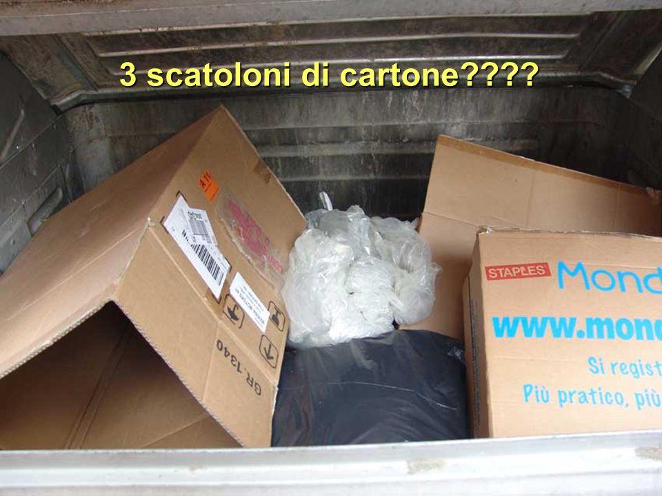 3 scatoloni di cartone????