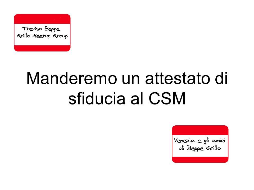 Manderemo un attestato di sfiducia al CSM