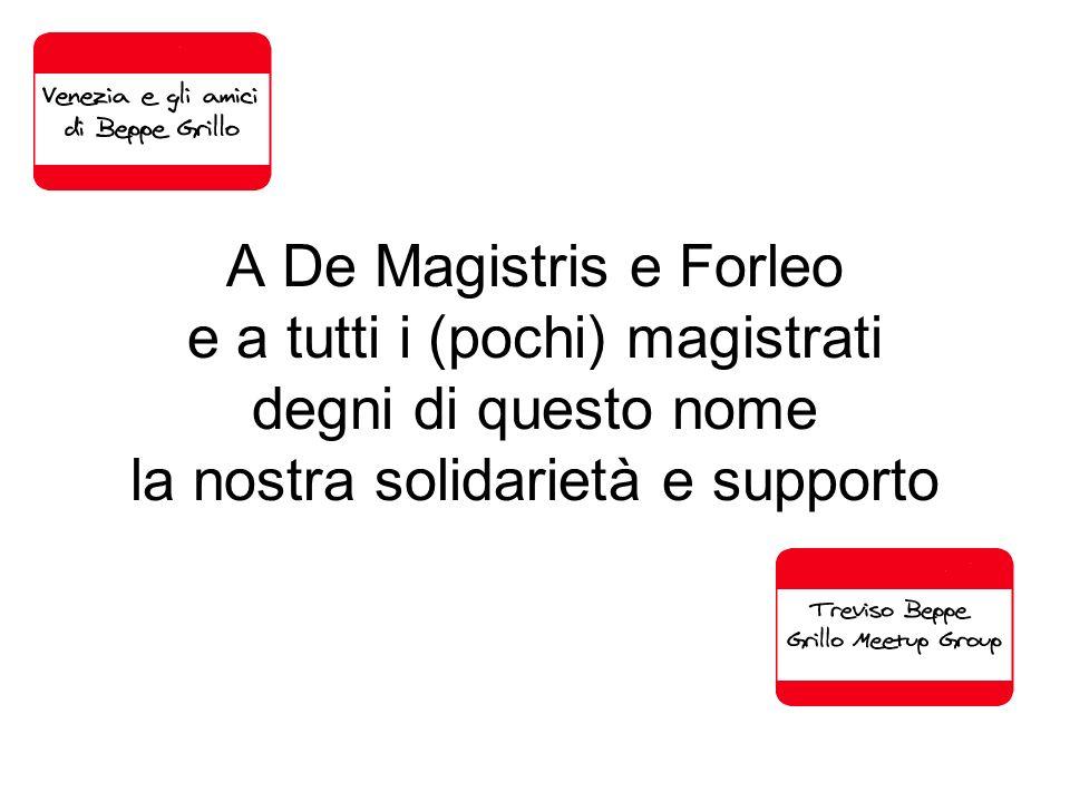 A De Magistris e Forleo e a tutti i (pochi) magistrati degni di questo nome la nostra solidarietà e supporto