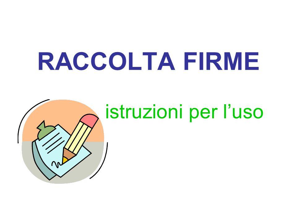 RACCOLTA FIRME istruzioni per luso