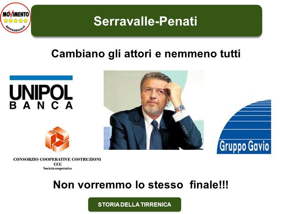 STORIA DELLA TIRRENICA Serravalle-Penati Cambiano gli attori e nemmeno tutti Non vorremmo lo stesso finale!!!