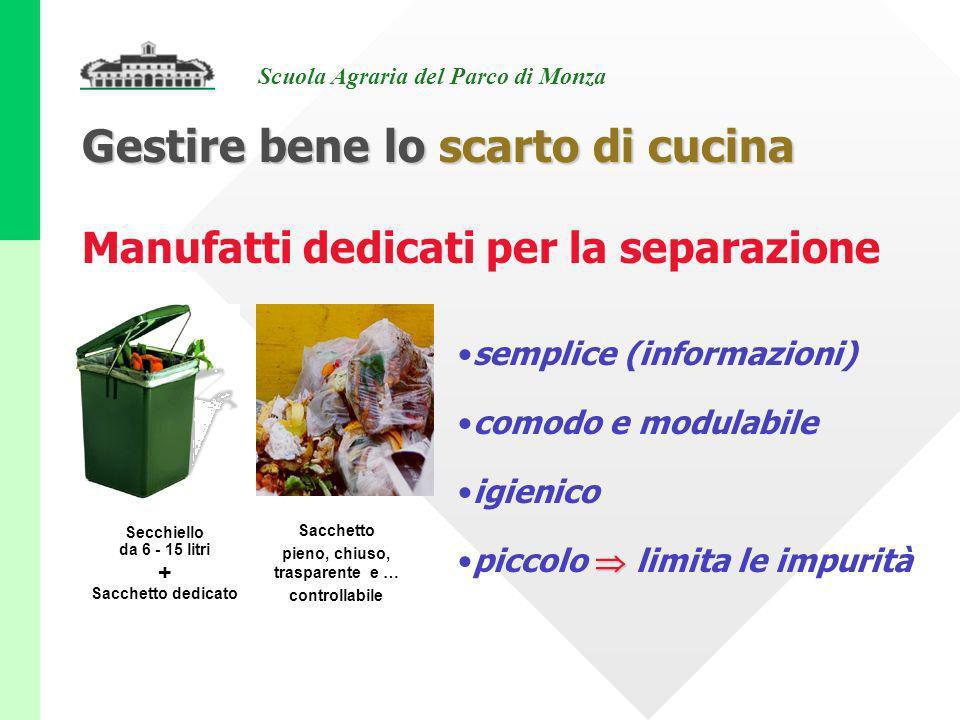 Scuola Agraria del Parco di Monza Manufatti dedicati per la separazione Secchiello da 6 - 15 litri + Sacchetto dedicato semplice (informazioni) comodo