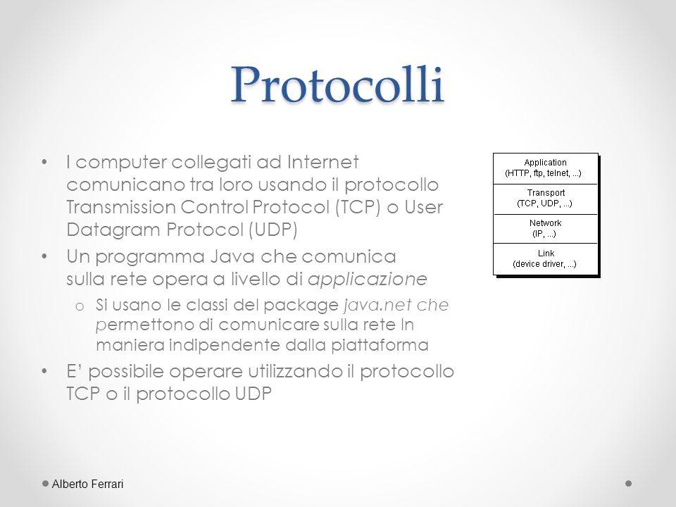 Datagram – Invio import java.net.*; import java.io.*; public class DatagramInvio { public static void main(String argv[]) throws Exception { DatagramSocket socketPerInvio = new DatagramSocket(); BufferedReader tastiera = new BufferedReader(new InputStreamReader(System.in)); InetAddress IP = InetAddress.getByName( localhost ); while ( true ) { System.out.println( Inserisci il testo da inviare (esci per uscire): ); String testo = tastiera.readLine();// testo ricevuto in input if ( testo.equals( esci ) ) break; else { byte[] buffer = testo.getBytes();// conversione in array di byte DatagramPacket pacchetto = new DatagramPacket(buffer, buffer.length, IP, 9999); socketPerInvio.send(pacchetto); System.out.println( ---Dati inviati--- ); } } socketPerInvio.close(); } } Alberto Ferrari