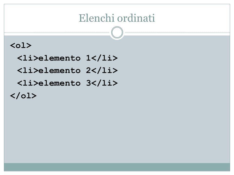 Elenchi ordinati elemento 1 elemento 2 elemento 3
