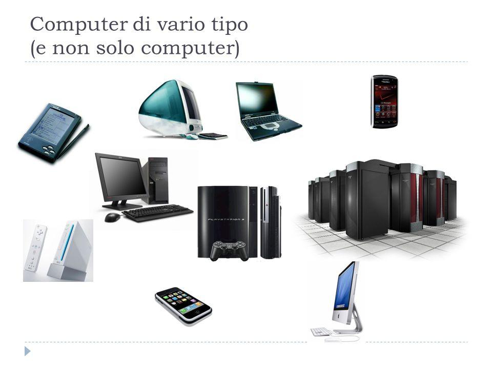 Computer di vario tipo (e non solo computer)