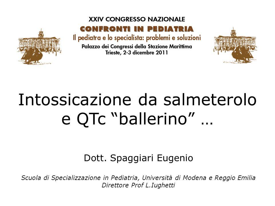 Intossicazione da salmeterolo e QTc ballerino … Dott.