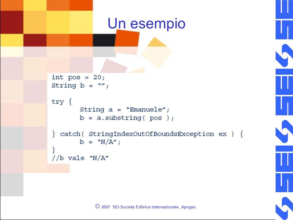© 2007 SEI-Società Editrice Internazionale, Apogeo Un esempio