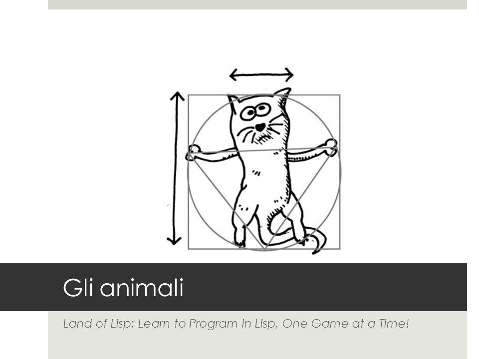 Gli animali Land of Lisp: Learn to Program in Lisp, One Game at a Time!