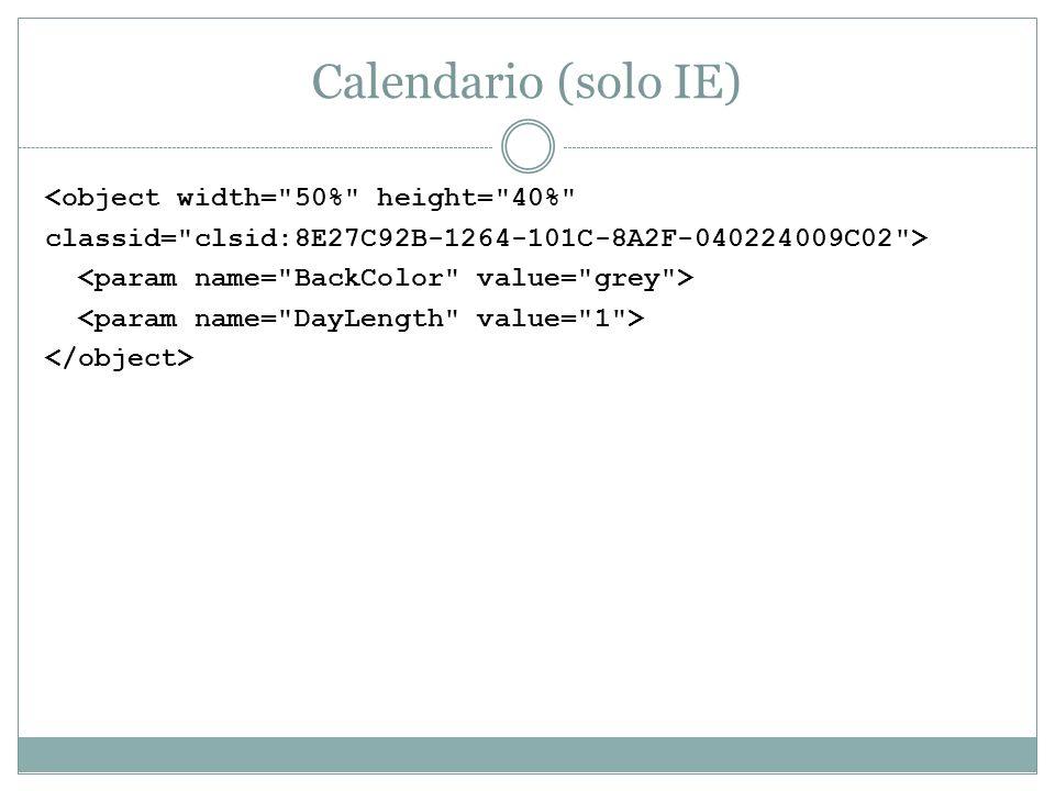 Calendario (solo IE) <object width=