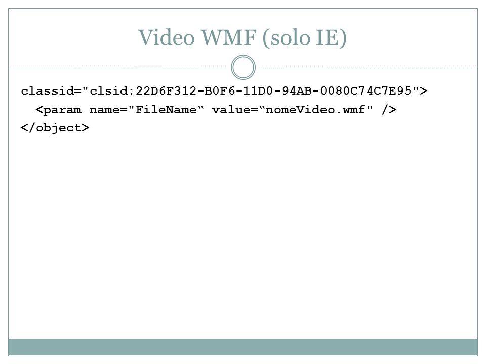 Video WMF (solo IE) classid=