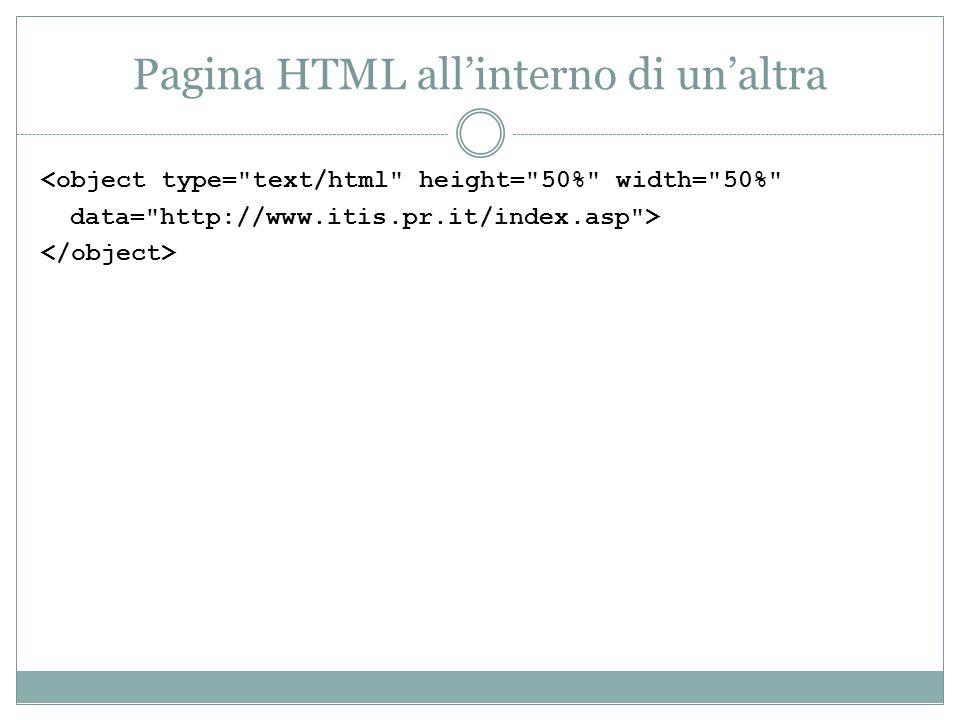 Pagina HTML allinterno di unaltra <object type=