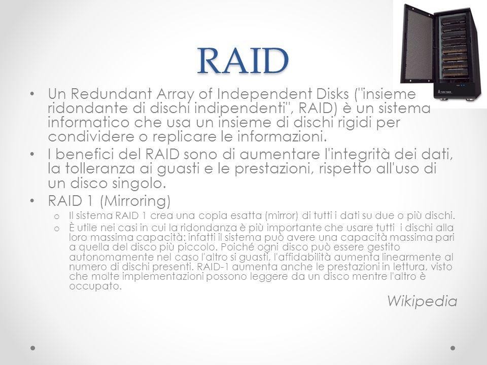 RAID Un Redundant Array of Independent Disks (