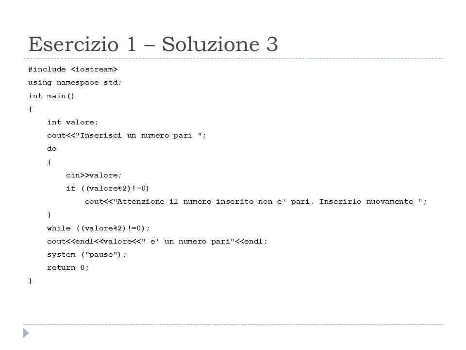 Esercizio 2 – Iterazione enumerativa Realizza un programma che determini la potenza intera di un numero utilizzando soltanto loperatore prodotto.