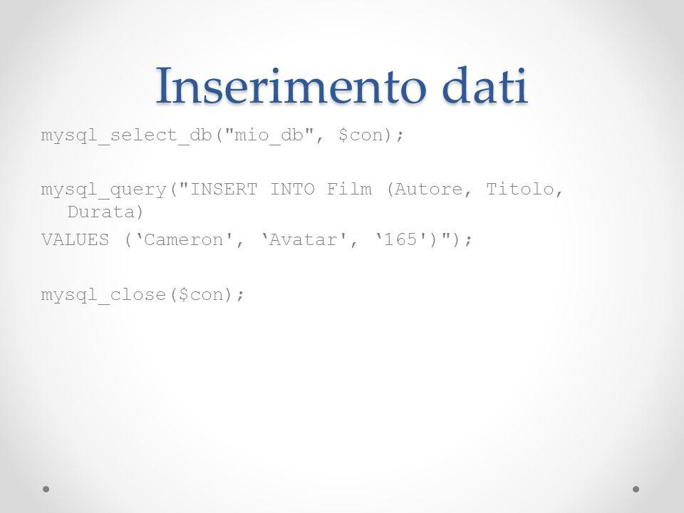 Inserimento dati mysql_select_db(