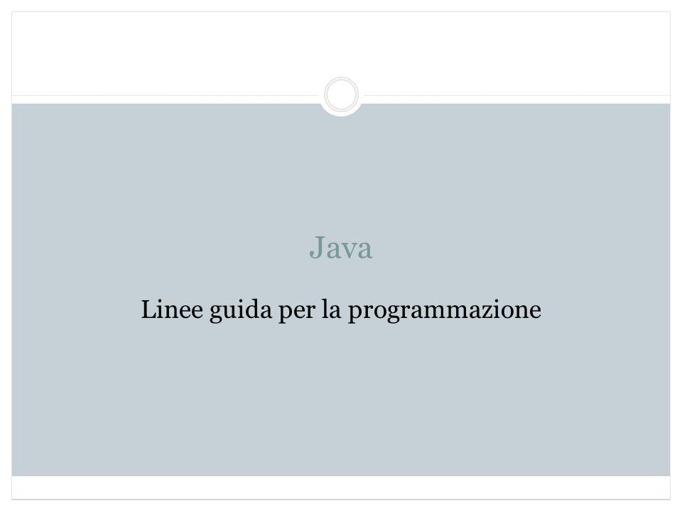 Java Linee guida per la programmazione