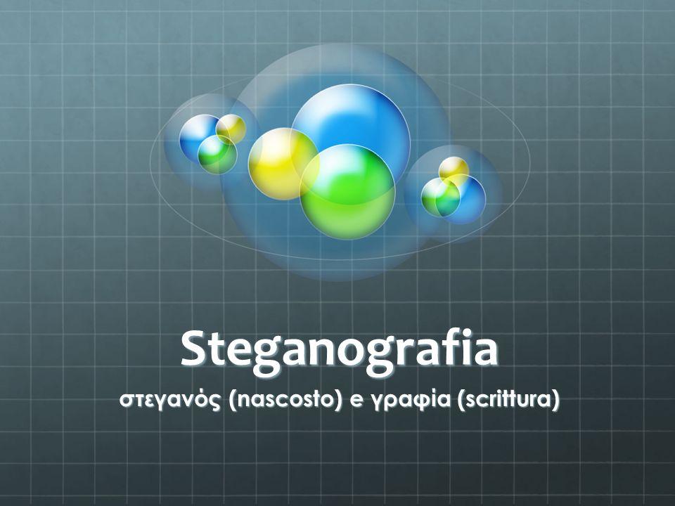 Steganografia στεγανός (nascosto) e γραφία (scrittura)