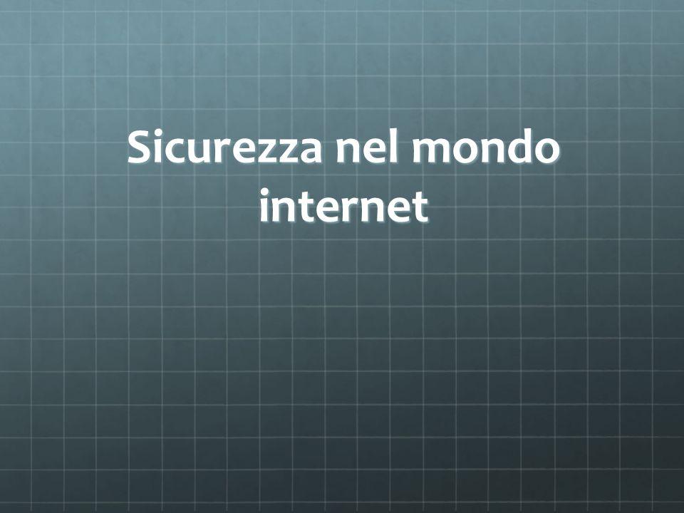Sicurezza nel mondo internet