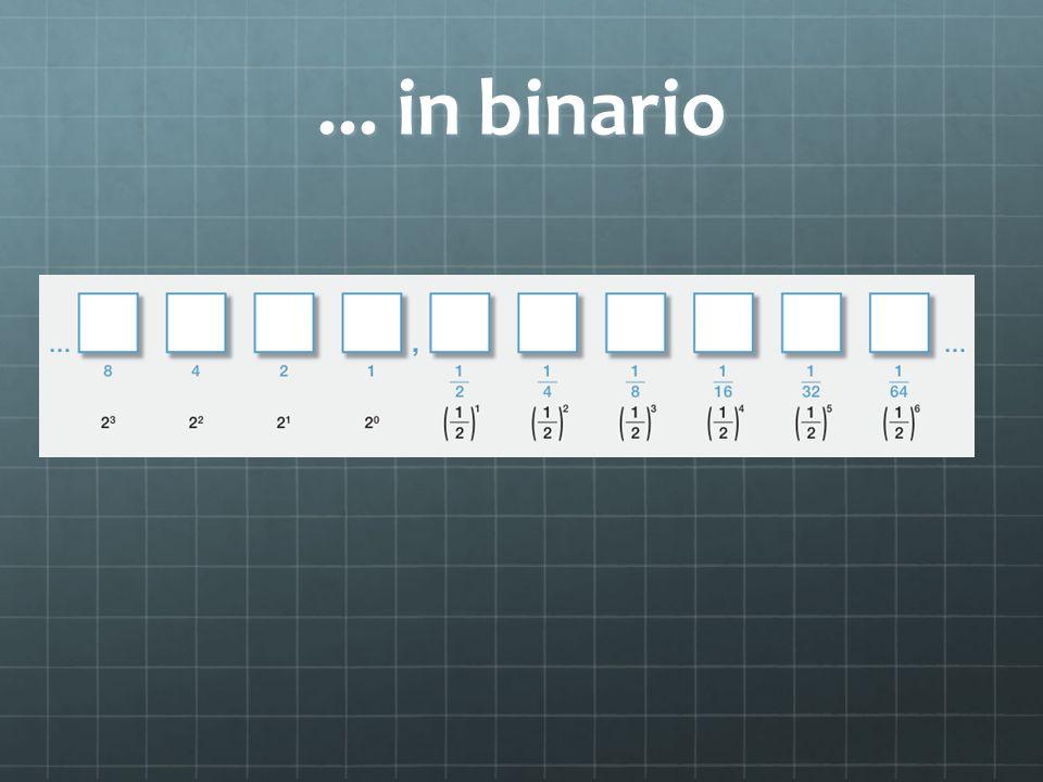 ... in binario