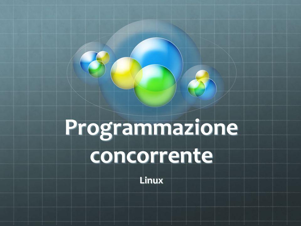 Programmazione concorrente Linux