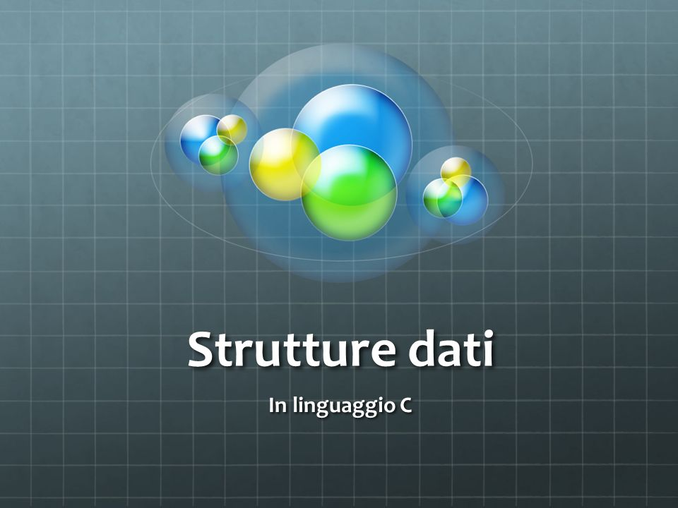 Strutture dati In linguaggio C
