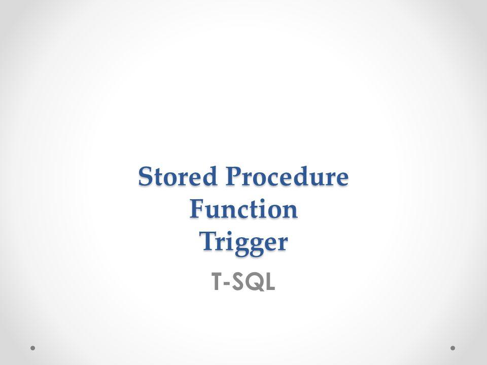Stored Procedure Le Stored Procedure sono gruppi di istruzioni SQL memorizzati nel motore database e utilizzabili dai client che accedono al database.
