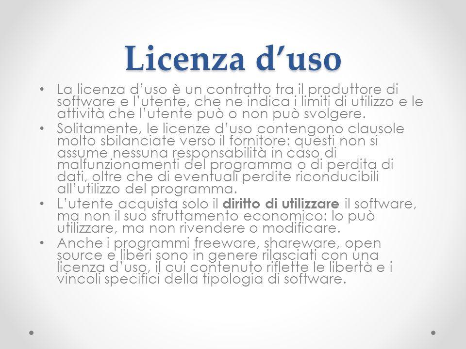Licenza duso La licenza duso è un contratto tra il produttore di software e lutente, che ne indica i limiti di utilizzo e le attività che lutente può