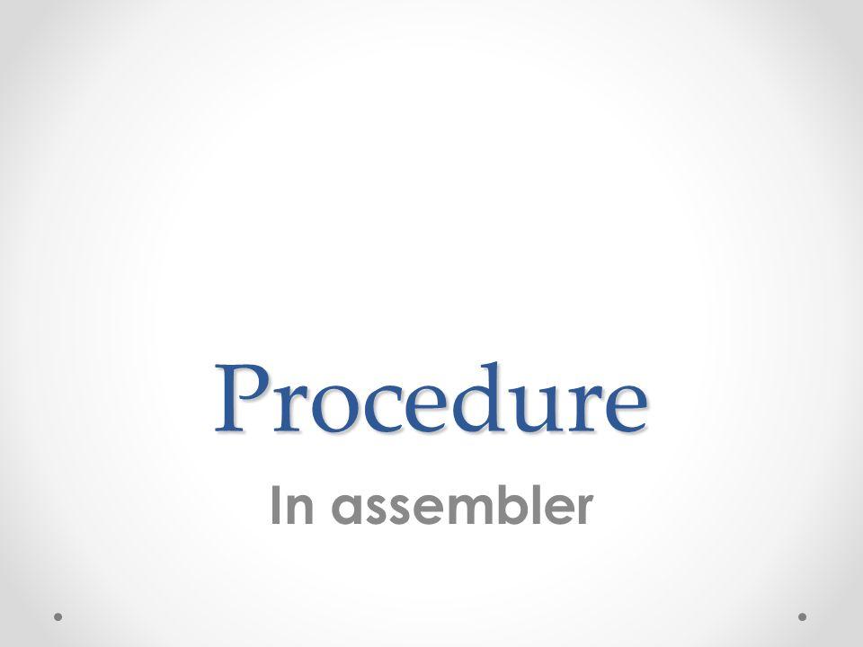 Procedure In assembler