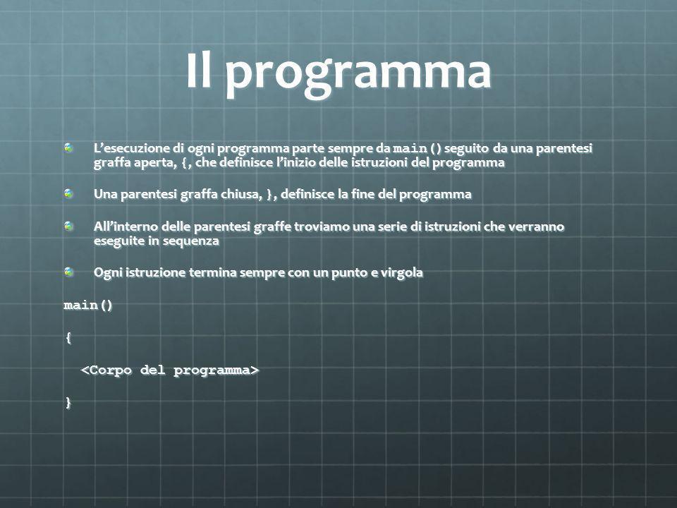 Test del programma Compiliamo e correggiamo eventuali errori sintattici indicati dal compilatore.