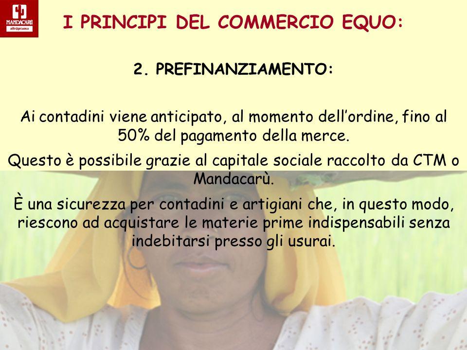 I PRINCIPI DEL COMMERCIO EQUO: 3.