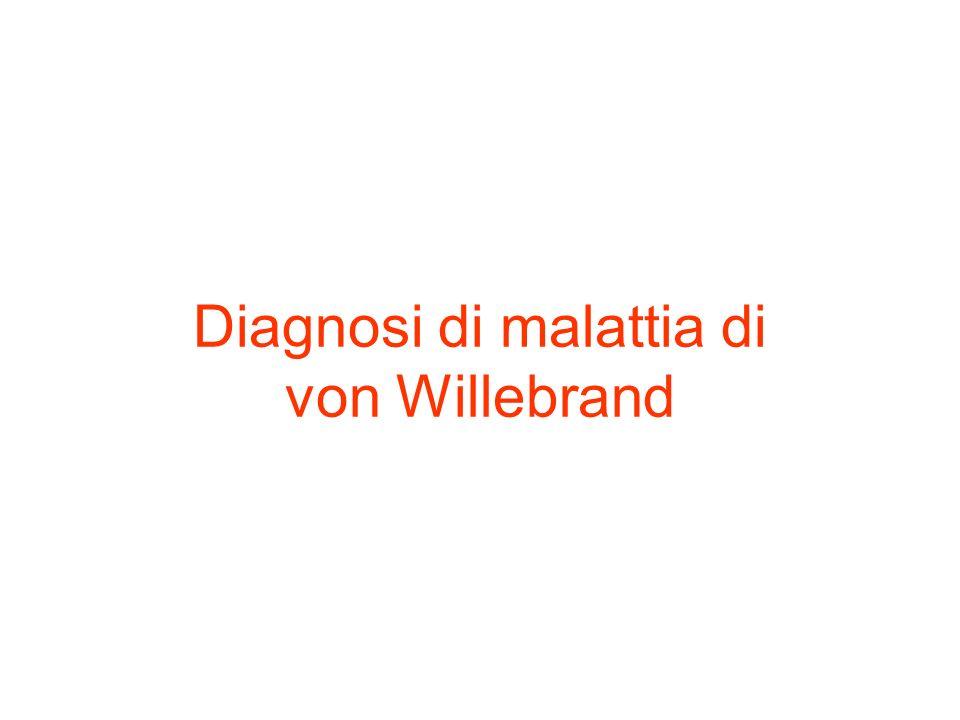 Diagnosi di malattia di von Willebrand
