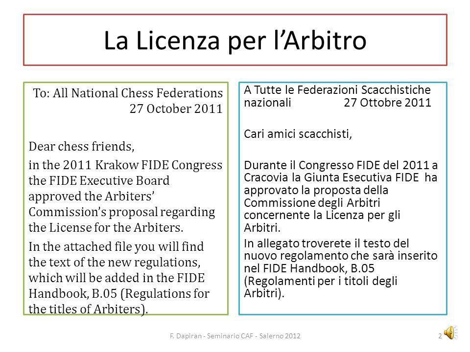 La Licenza per lArbitro The Arbiters Commission (Chairman Pan.