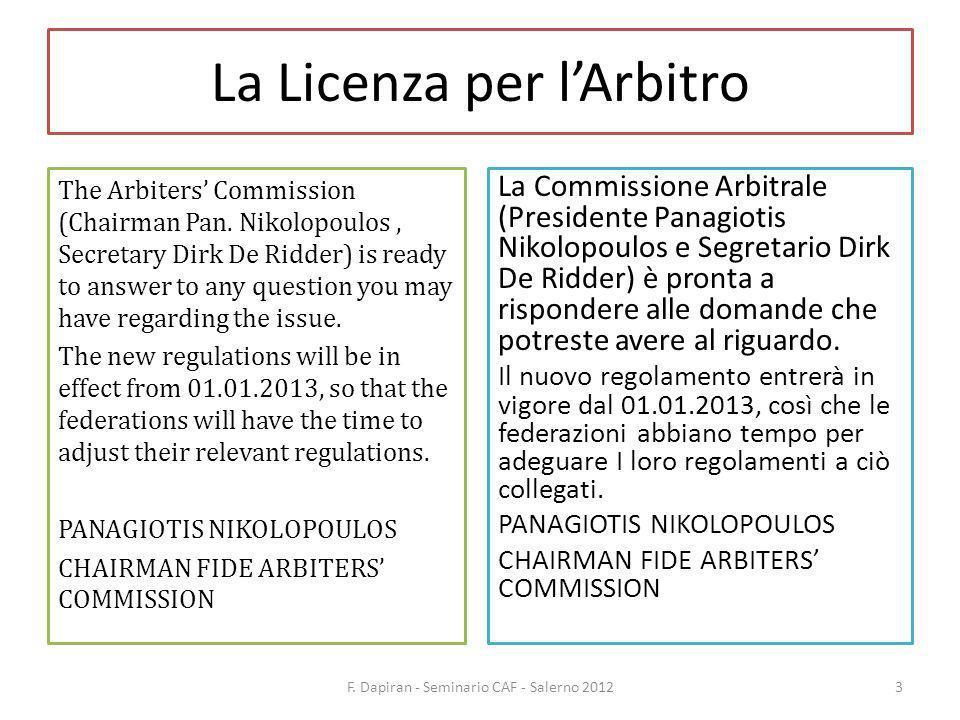 La Licenza per lArbitro F.Dapiran - Seminario CAF - Salerno 201214 Come pagare.