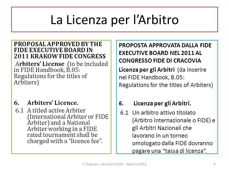 La Licenza per lArbitro F. Dapiran - Seminario CAF - Salerno 201215
