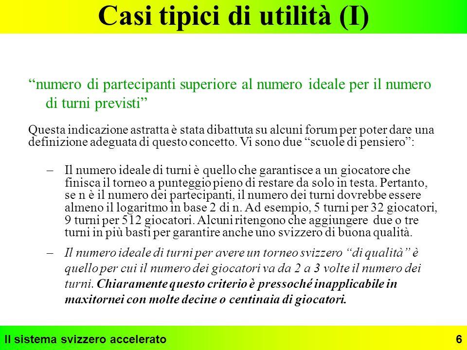 Il sistema svizzero accelerato 17 Impostazione dei parametri (III) Per la migliore impostazione dei parametri non esiste una teoria.