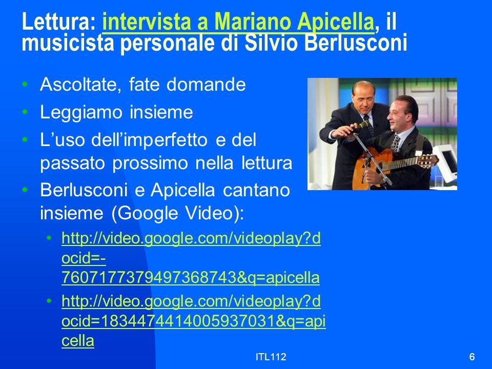 ITL1126 Lettura: intervista a Mariano Apicella, il musicista personale di Silvio Berlusconiintervista a Mariano Apicella Ascoltate, fate domande Leggi