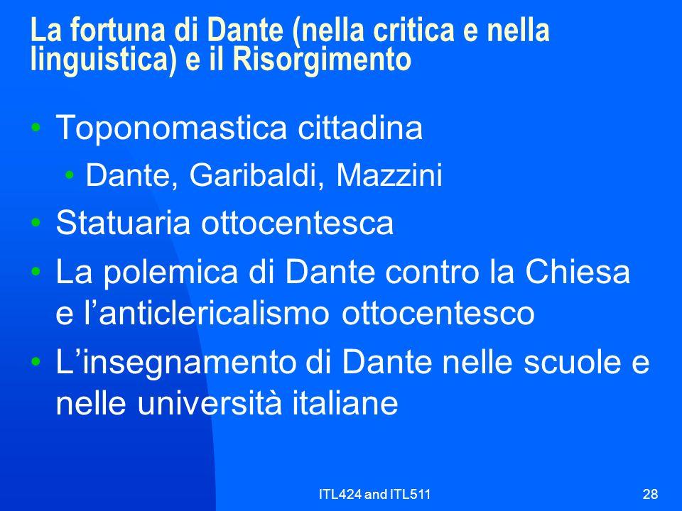 ITL424 and ITL51128 La fortuna di Dante (nella critica e nella linguistica) e il Risorgimento Toponomastica cittadina Dante, Garibaldi, Mazzini Statua